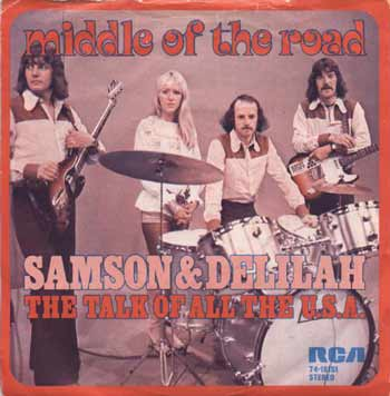 Middle Of The Road - «Samson And Delilah»