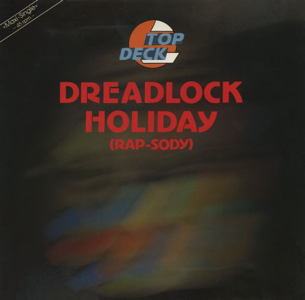 Top Deck - «Dreadlock holiday»