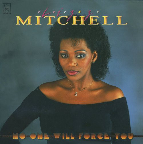 Liz Mitchell - «No One Will Force You»