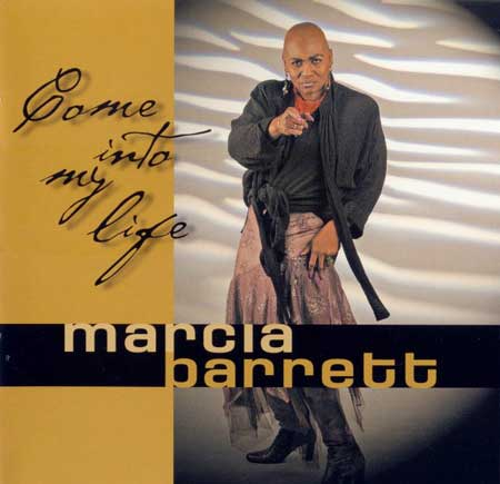 Marcia Barrett - «Come Into My Life»