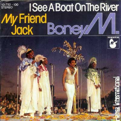 Boney M I See a Boat on the River / My Friend Jack 1980