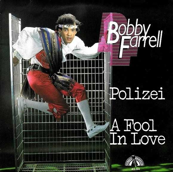 Bobby Farrell - Polizei / Fool in love